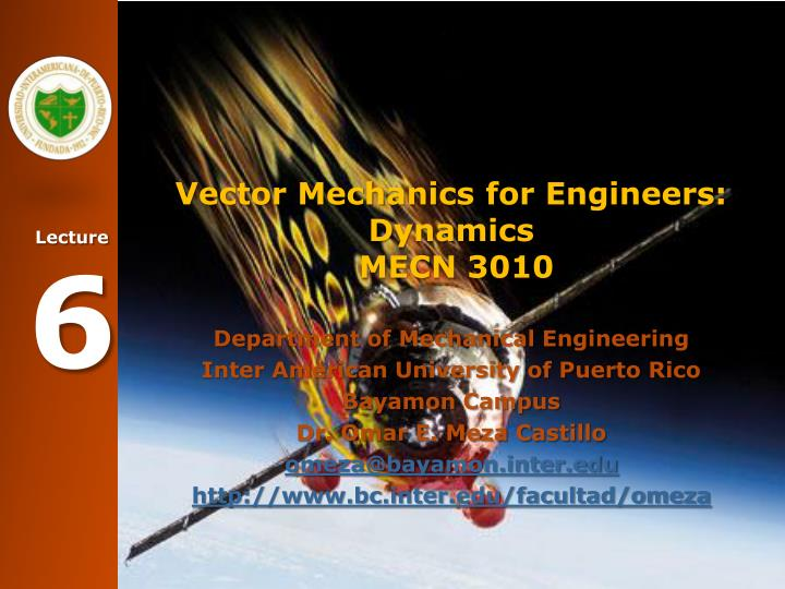 Vector mechanics for engineers dynamics mecn 3010