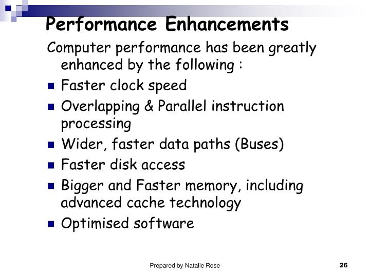 Performance Enhancements