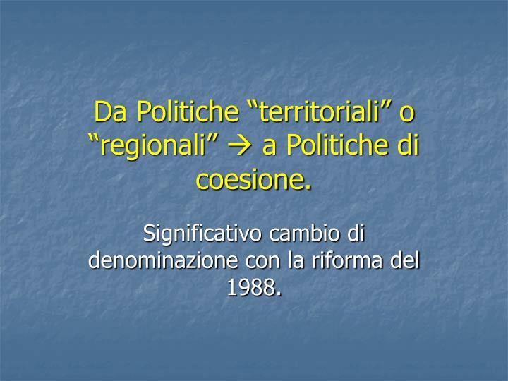 "Da Politiche ""territoriali"" o ""regionali"""