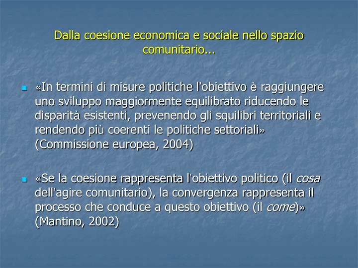 Dalla coesione economica e sociale nello spazio comunitario...