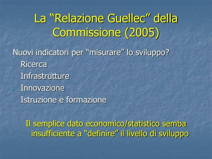 """La """"Relazione Guellec"""" della Commissione (2005)"""