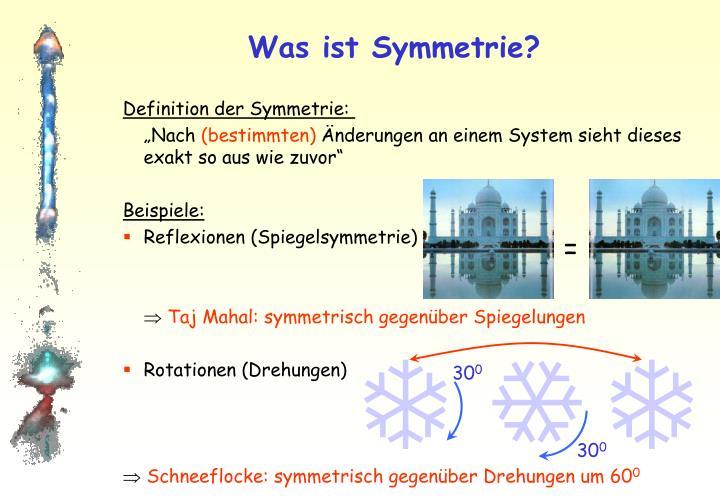 Was ist Symmetrie?