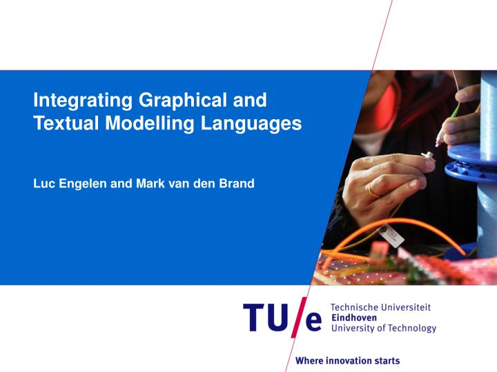 Integrating graphical and textual modelling languages