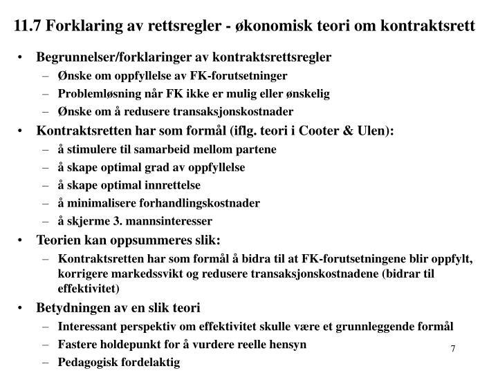 11.7 Forklaring av rettsregler - økonomisk teori om kontraktsrett