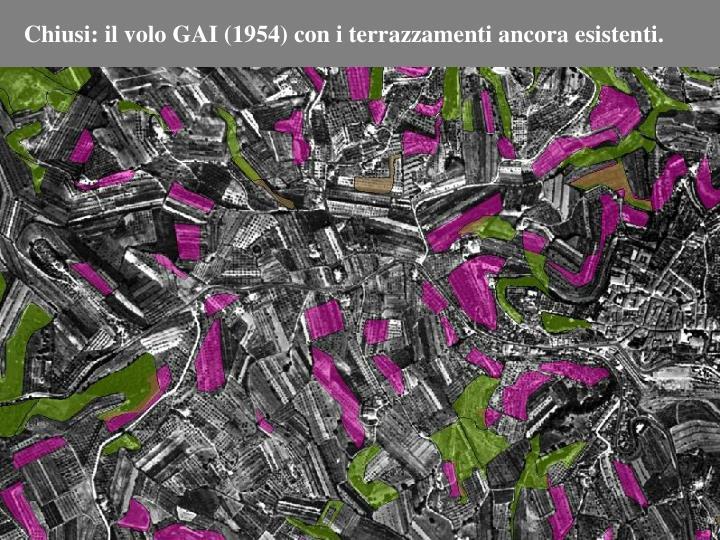 Chiusi: il volo GAI (1954) con i terrazzamenti ancora esistenti.
