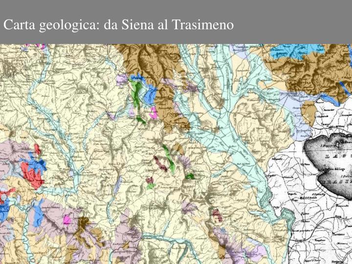 Carta geologica: da Siena al Trasimeno