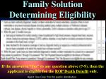 family solution determining eligibility1