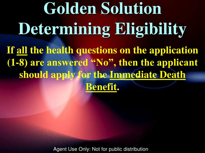 Golden Solution Determining Eligibility