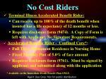 no cost riders