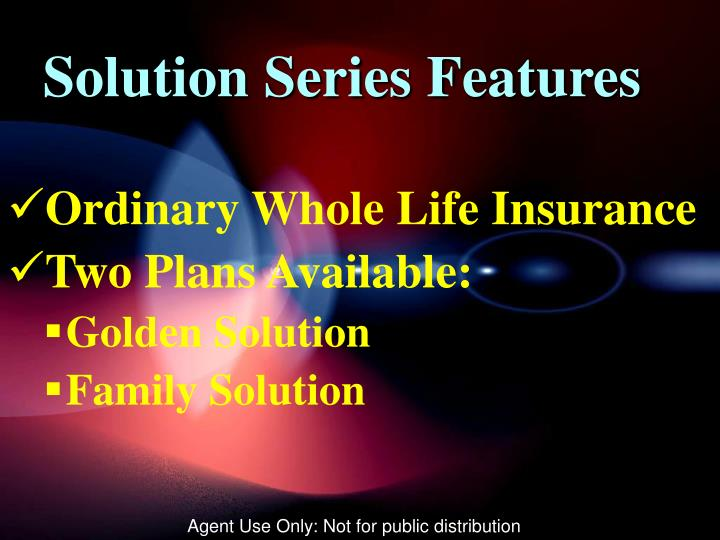 Solution Series Features