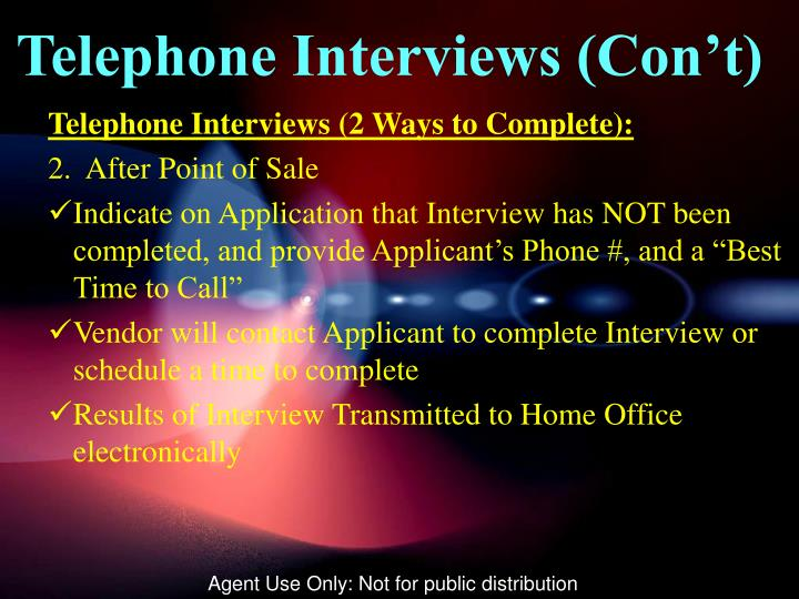 Telephone Interviews (Con't)