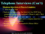 telephone interviews con t