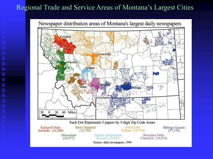 Regional Trade and Service Areas of Montana's Largest Cities