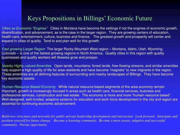Keys Propositions in Billings' Economic Future