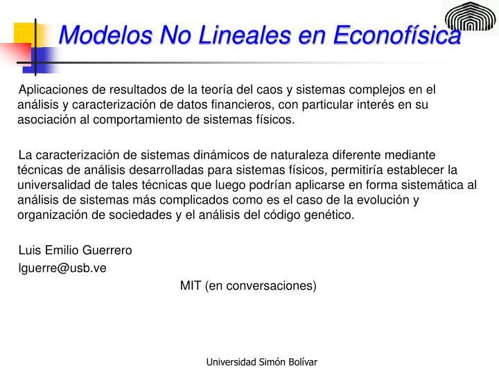 Modelos No Lineales en Econofísica