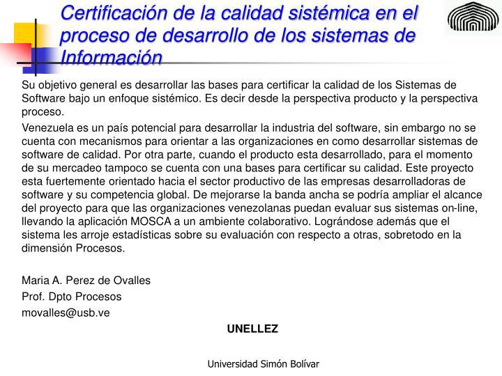 Certificación de la calidad sistémica en el