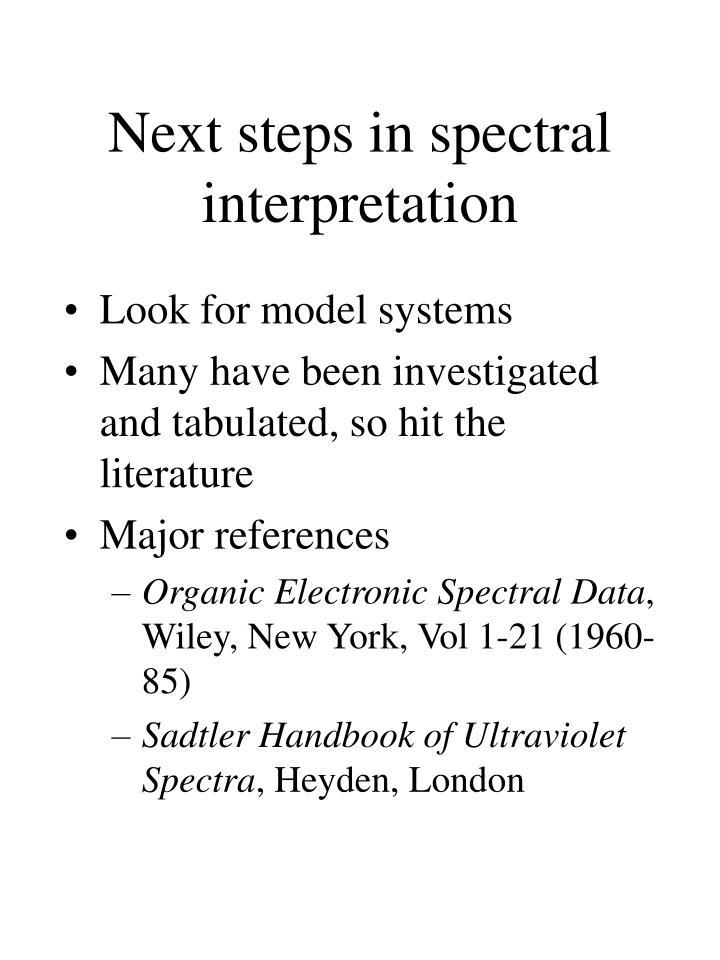 Next steps in spectral interpretation