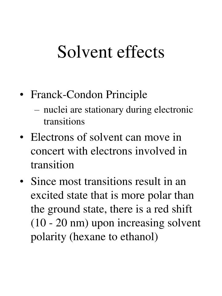 Solvent effects