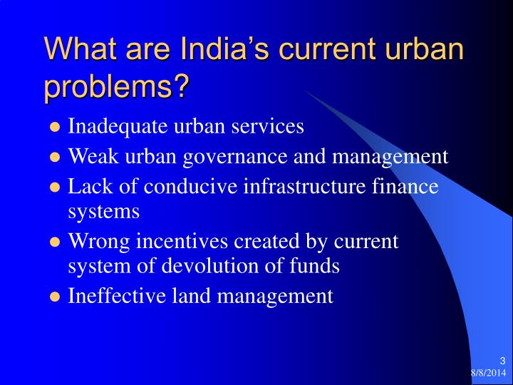 What are india s current urban problems