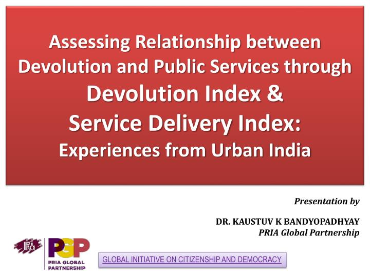 Assessing Relationship between Devolution and Public Services through