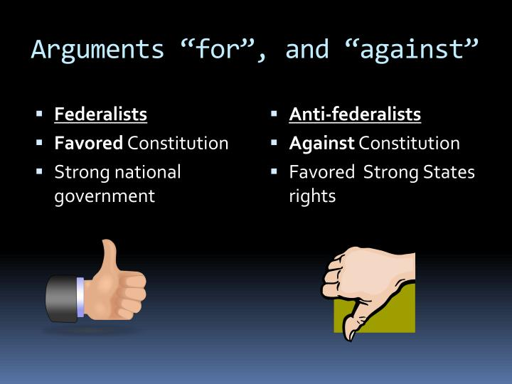 "Arguments ""for"", and ""against"""