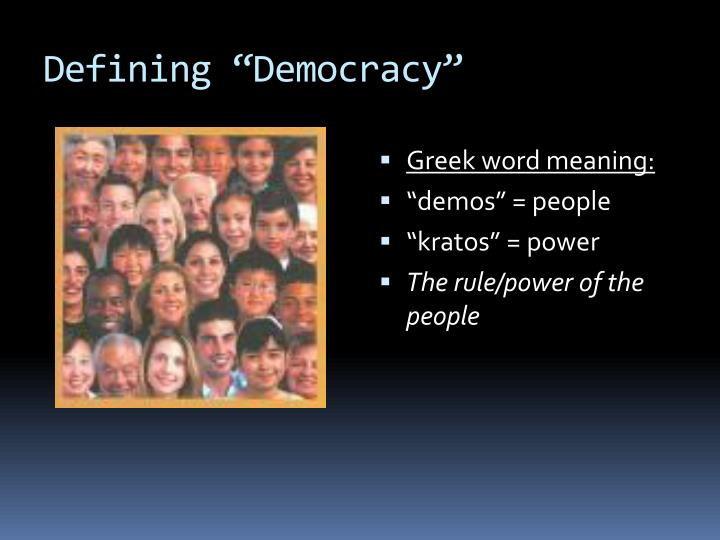 """Defining """"Democracy"""""""