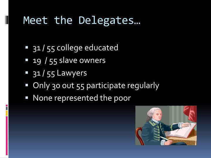 Meet the Delegates…