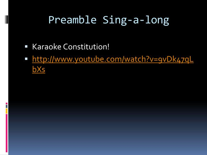 Preamble Sing-a-long