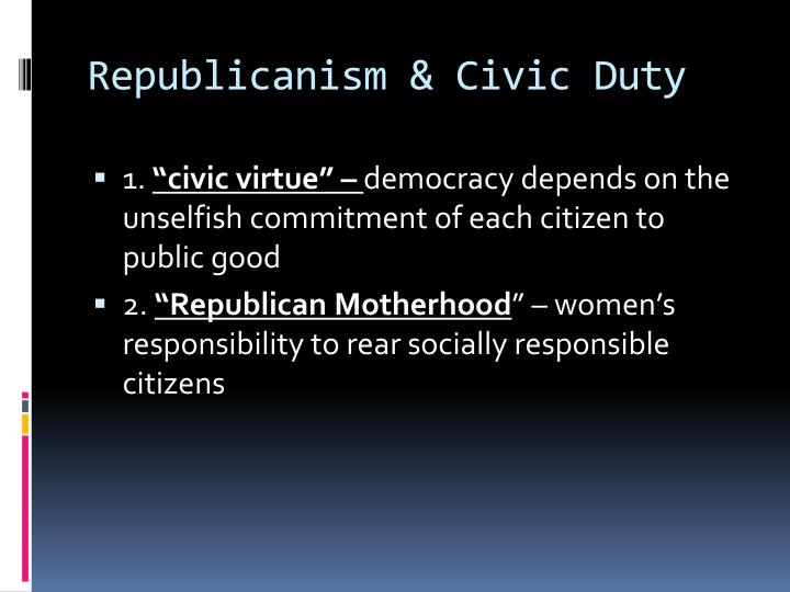 Republicanism & Civic Duty