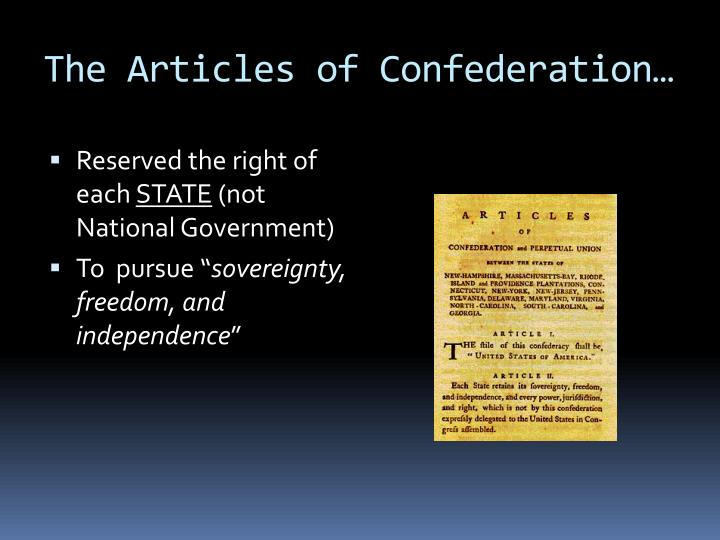 The Articles of Confederation…