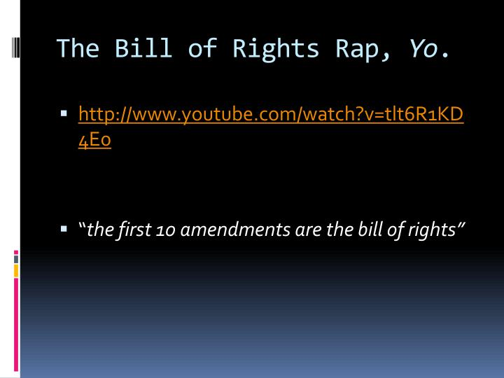 The Bill of Rights Rap,