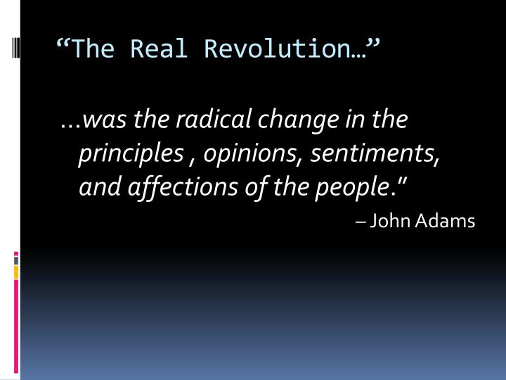 """The Real Revolution…"""