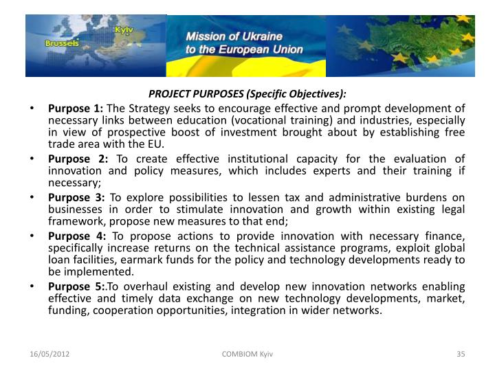 PROJECT PURPOSES (Specific Objectives