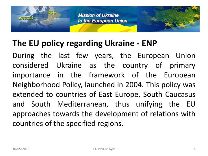 The EU policy regarding Ukraine - ENP