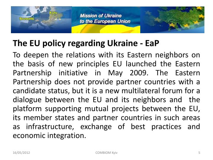 The EU policy regarding Ukraine -