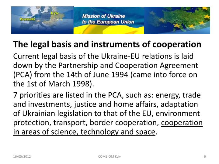 The legal basis and instruments of cooperation