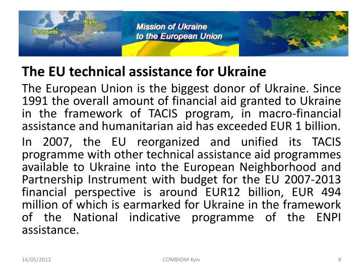 The EU technical assistance for Ukraine