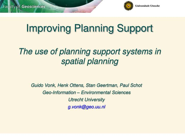 Improving Planning Support