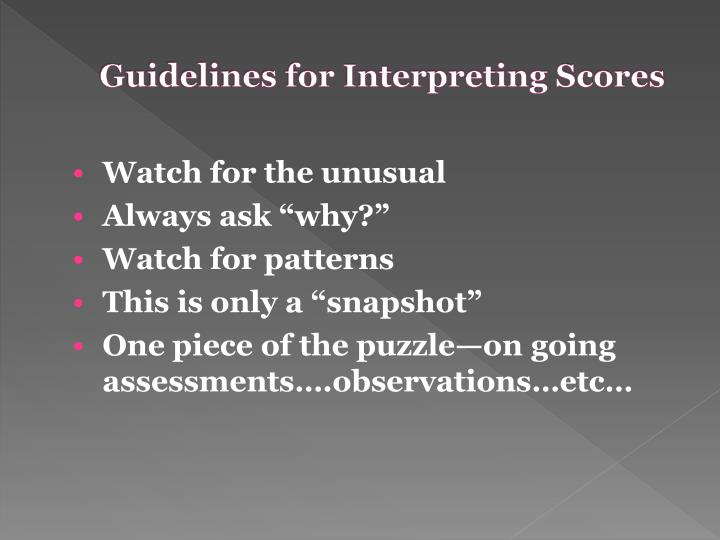 Guidelines for Interpreting Scores