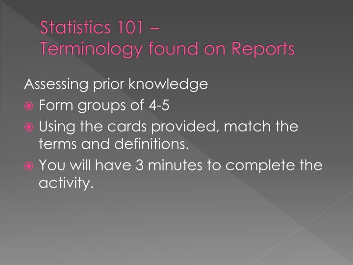 Statistics 101 –