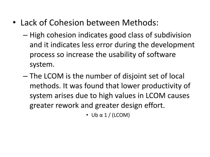 Lack of Cohesion between Methods: