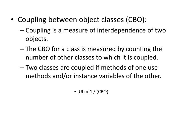 Coupling between object classes (CBO):