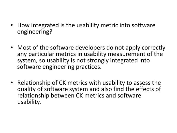 How integrated is the usability metric into software engineering?