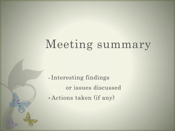 Meeting summary