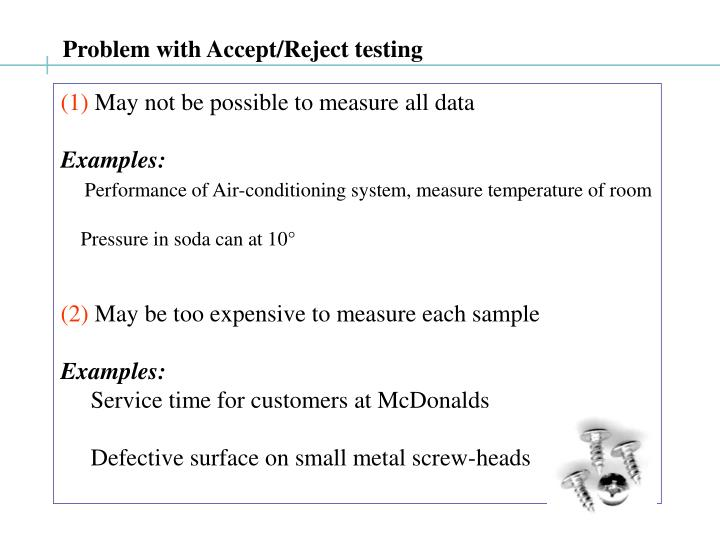 Problem with Accept/Reject testing