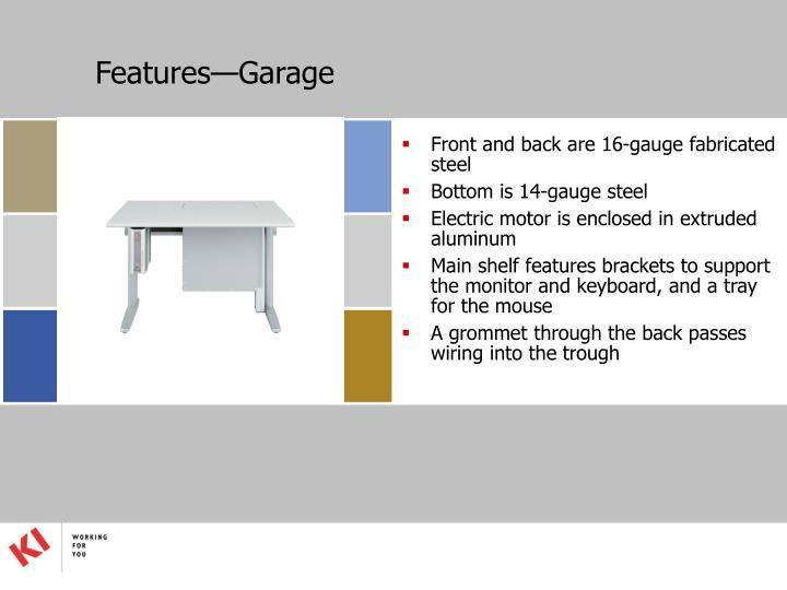 Features—Garage