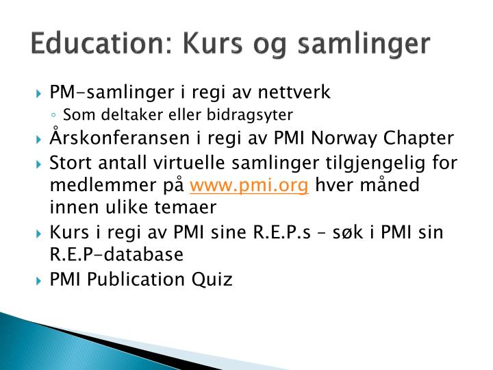 Education: Kurs og samlinger