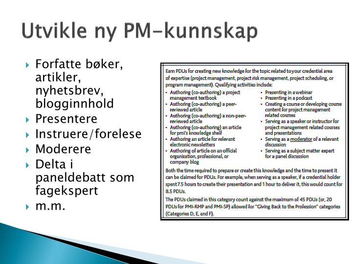 Utvikle ny PM-kunnskap