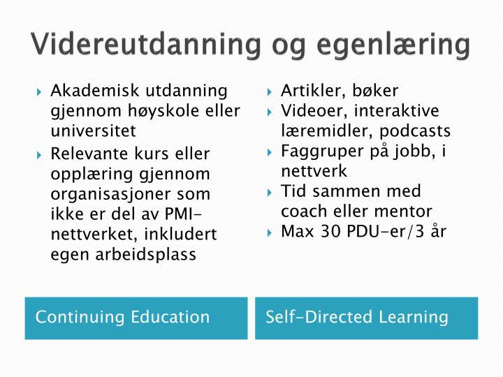 Videreutdanning og egenlæring