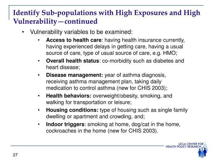 Identify Sub-populations with High Exposures and High Vulnerability—continued